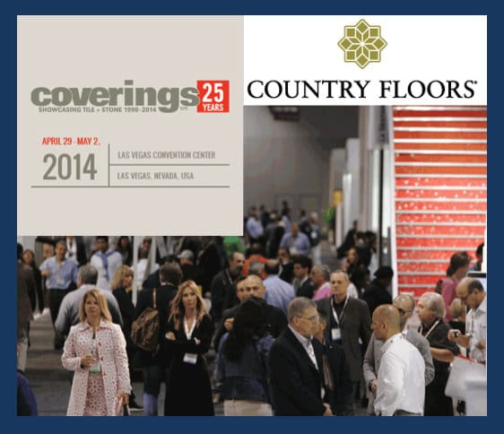 Coverings 2014 - Country Floors